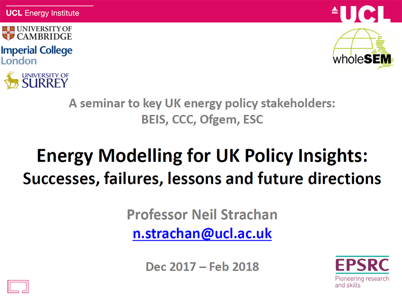 Presentation by Professor Neil Strachan Energy Modelling